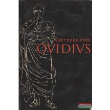 A kétezer éves Ovidius irodalom
