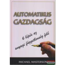 Automatikus gazdagság gazdaság, üzlet
