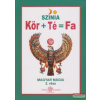 Kör+Té = Fa - magyar mágia 2. rész