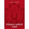 Láma Ole Nydahl Félelem nélküli halál