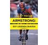 Juliet Macur Armstrong: Egy legenda bukása sport