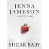 Jenna Jameson, Hope Tarr Sugar Baby