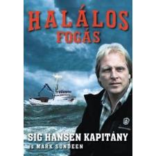Mark Sundeen, Sig Hansen Halálos fogás regény