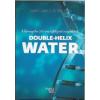 Egyéb tápkieg. David L. G. és dr. Shui-Yin Lo: Double-Helix Water