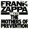 Frank Zappa Meets the Mothers of Prevention CD