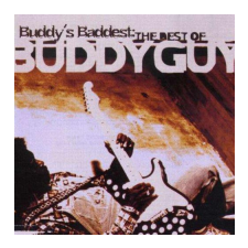 Buddy Guy Buddy's Baddest: The Best of Buddy Guy CD egyéb zene