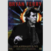 Bryan Ferry Dylanesque - Live DVD