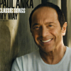 Paul Anka Classic Songs, My Way CD