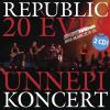 Republic 20 éves ünnepi koncert CD