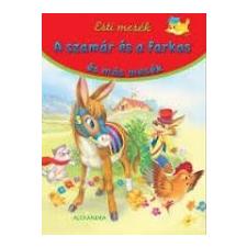 A SZAMÁR ÉS A FARKAS ÉS MÁS MESÉK /ESTI MESÉK gyermek- és ifjúsági könyv