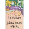 P. G. Wodehouse Galahad mindent elrendez