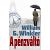 William G. Winkler A pénzváltó