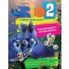 RIO 2. KREATÍVKÖNYV MATRICÁKKAL - IZGALMAS FELADVÁNYOK ÉS VICCES JÁTÉKOK TÖBB MINT 100 MATRICÁVAL!