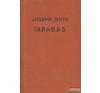 Joseph Roth - Tarabas irodalom