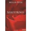 Müller Péter - Szeretetkönyv