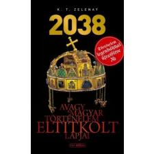 K.T. Zelenay 2038 regény