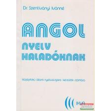 Dr. Szentiványi Ivánné - Angol nyelv haladóknak nyelvkönyv, szótár