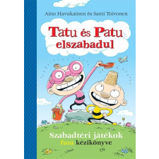 Tatu és patu elszabadul irodalom