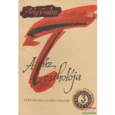 Ady Endre - A tűz csiholója irodalom