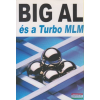 Tom Schreiter - Big Al és a Turbo MLM
