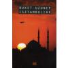 Buket Uzuner Isztambuliak
