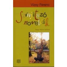 Vizsy Ferenc Színjátszó novellák irodalom