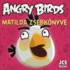 Nincs Adat Angry Birds: Matilda zsebkönyve