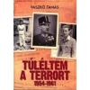 Kárpátia Stúdió Túléltem a terrort 1954-1961
