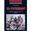 SS-TOTENKOPF - 20. SZÁZADI HADTÖRTÉNET -