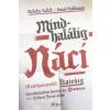 Nicholas Kulish, Souad Mekhennet Mindhalálig náci