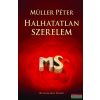 Müller Péter Halhatatlan szerelem