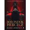 Mark Lawrence Bolondok hercege