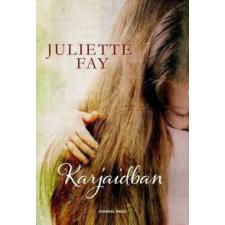 Juliette Fay Karjaidban irodalom