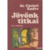 Dr. Czeizel Endre - Jövőnk titkai