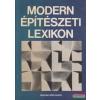 Dr. Kubinszky Mihály szerk. - Modern építészeti lexikon
