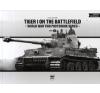 PeKo Publishing Kft. Tiger I on the Battlefield - World War Two Photobook Series - Volume 7. történelem