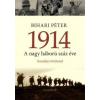 Bihari Péter 1914 - A nagy háború száz éve