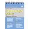 WHITE, GARY C., DR. - PULMONOLÓGIAI KALAUZ - GYAKORLATI KÉZIKÖNYV