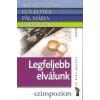 Alpár Zsuzsa - Lux Elvira - Pál Mária - Popper Péter - Legfeljebb elválunk 1 db