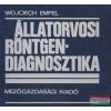 Wojciech Empel - Állatorvosi röntgendiagnosztika