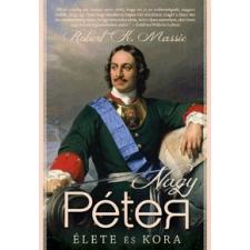 I.P.C. Könyvek Nagy Péter élete és kora történelem