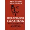 Wolfgang Kraushaar Diplomások lázadása