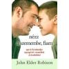 John Elder Robison Nézz a szemembe, fiam