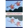 Abrakadabra - Színia Bodnár Erika