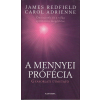 Alexandra A mennyei prófécia - Gyakorlati útmutató