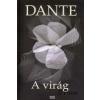 Alighieri Dante A virág