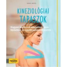 Daniel Weiss Kineziológiai tapaszok életmód, egészség