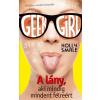 SMALE, HOLLY - GEEK GIRL 2. - A LÁNY, AKI MINDIG MINDENT FÉLREÉRT