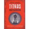 Kalligram Titkos Magyarország - Gervai András