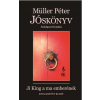 Rivaldafény Kiadó MÜLLER PÉTER - JÓSKÖNYV - JI KING A MA EMBERÉNEK